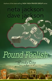 Pound Foolish ebook by Dave Jackson,Neta Jackson