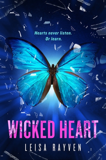 Wicked Heart ebook by Leisa Rayven