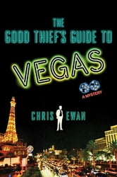 The Good Thief's Guide to Vegas - A Mystery ebook by Chris Ewan