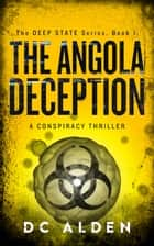 The Angola Deception ebook by DC ALDEN