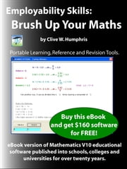 Employability Skills: Brush Up Your Maths ebook by Clive W. Humphris
