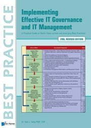 Implementing effective IT governance and IT management - a practical guide to world class current and emerging best practices ebook by Gad J Selig,Steve Newton