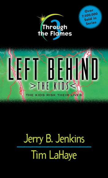 Through the Flames ebook by Jerry B. Jenkins,Tim LaHaye