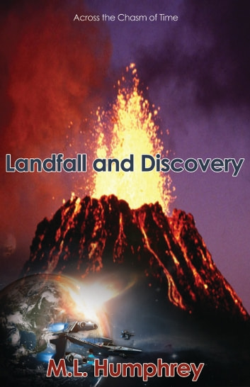 Landfall and discovery ebook by M.L. Humphrey