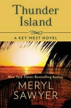 Thunder Island ebook by Meryl Sawyer