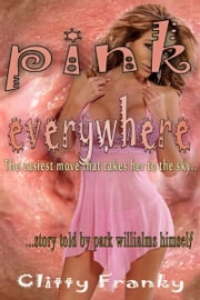 Pink EveryWhere ebook by Clitty Franky
