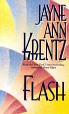 Flash ebook by Jayne Ann Krentz