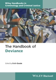 The Handbook of Deviance ebook by Erich Goode