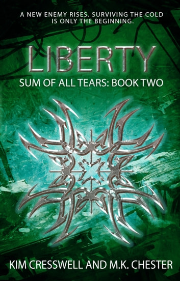 Liberty ebook by Kim Cresswell,M.K. Chester