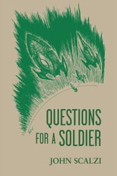 Questions for a Soldier ebook by John Scalzi