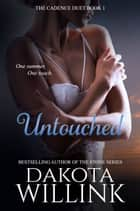 Untouched ebook by Dakota Willink