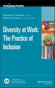 Diversity at Work - The Practice of Inclusion ebook by Bernardo M. Ferdman, Barbara R. Deane