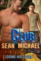 The Club ebook by Sean Michael