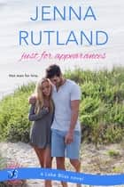 Just for Appearances ebook by Jenna Rutland
