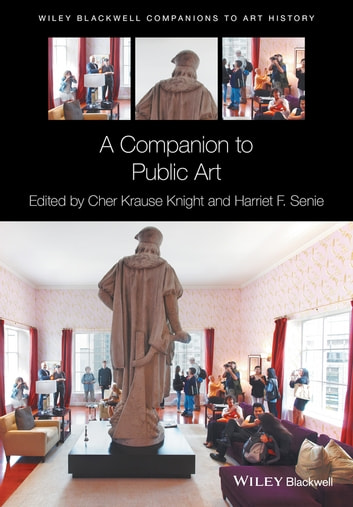A Companion to Public Art ebook by