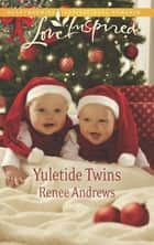 Yuletide Twins ebook by Renee Andrews