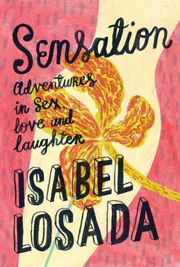 Sensation ebook by Isabel Losada