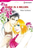 NURSE IN A MILLION (Harlequin Comics) - Harlequin Comics ebook by Jennifer Taylor, Mieko Tachibana