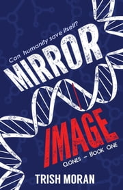 Mirror Image ebook by Trish Moran