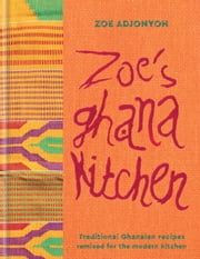 Zoe's Ghana Kitchen ebook by Zoe Adjonyoh