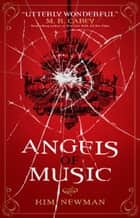 Angels of Music ebook by Kim Newman