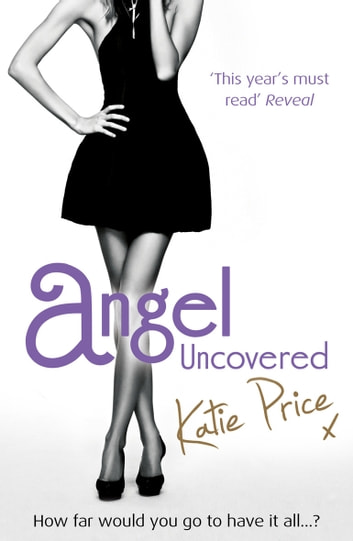 Angel Uncovered ebook by Katie Price