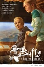 Buffy the Vampire Slayer Season 9 Volume 2: On Your Own ebook by Various, Joss Whedon