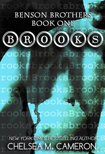 Brooks - Benson Brothers, #1 ebook by Chelsea M. Cameron