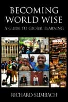 Ebook Becoming World Wise di Richard Slimbach