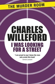I Was Looking For a Street ebook by Charles Willeford
