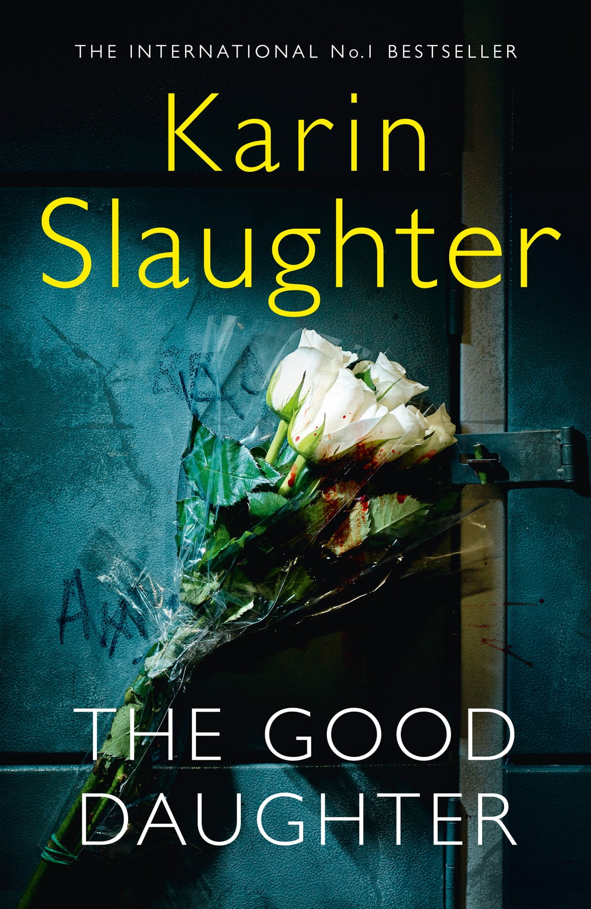 The Good Daughter: The Best Thriller You Will Read In 2017 Ebook By Karin  Slaughter