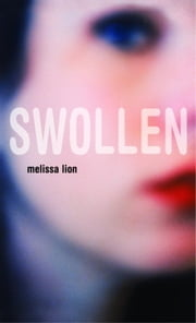Swollen ebook by Melissa Lion