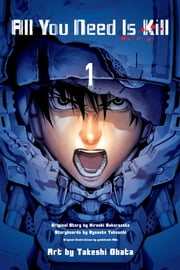 All You Need is Kill (digital manga), Vol. 1 ebook by Ryosuke Takeuchi