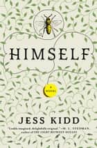 Himself - A Novel ebook de Jess Kidd
