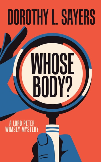 Whose Body? 電子書 by Dorothy L. Sayers