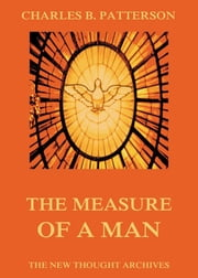 The Measure Of A Man ebook by Charles Brodie Patterson