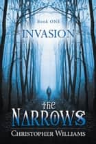 The Narrows - Invasion ebook by Christopher Williams
