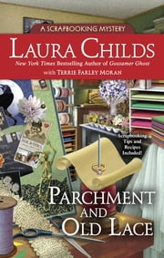 Parchment and Old Lace ebook by Laura Childs,Terrie Farley Moran