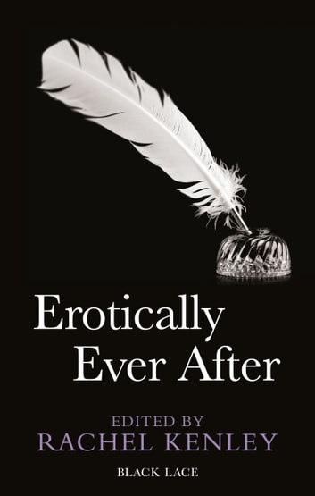 Erotically Ever After ebook by Rachel Kenley