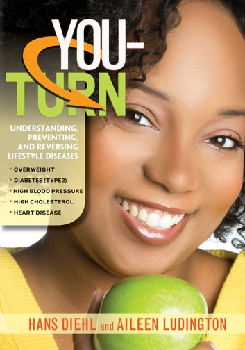 You-Turn ebook by Hans Diehl, M.D.,Aileen Ludington, M.D.