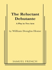 Reluctant Debutante ebook by William Douglas Home