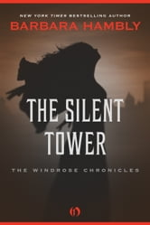 The Silent Tower ebook by Barbara Hambly