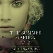 The Summer Garden - A Love Story audiobook by Paullina Simons