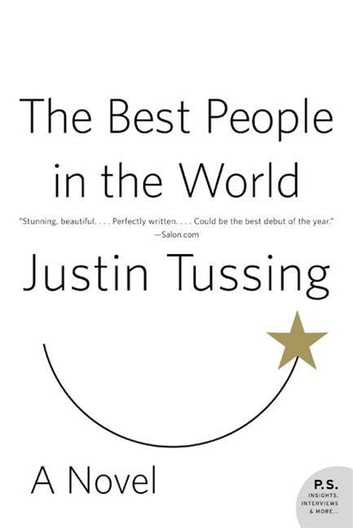 The Best People in the World - A Novel ebook by Justin Tussing