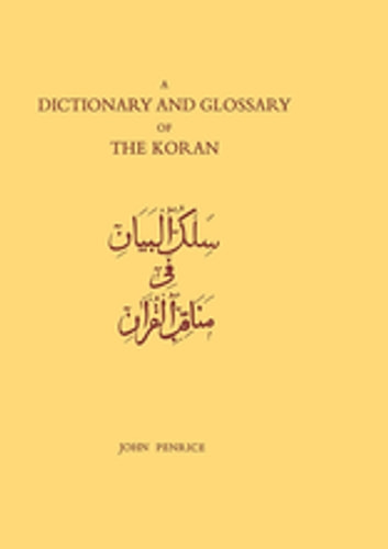 Dictionary and Glossary of the Koran - In Arabic and English ebook by John Penrice,R.B. Serjeant