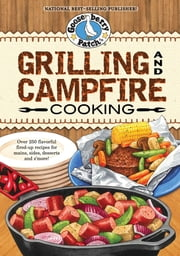 Grilling and Campfire Cooking ebook by Gooseberry Patch