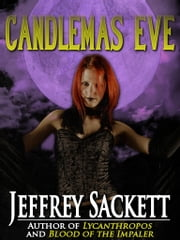 Candlemas Eve ebook by Jeffrey Sackett
