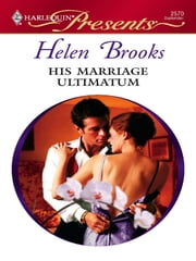 His Marriage Ultimatum ebook by Helen Brooks