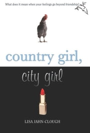 Country Girl, City Girl ebook by Lisa Jahn-Clough