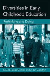 Diversities in Early Childhood Education - Rethinking and Doing ebook by